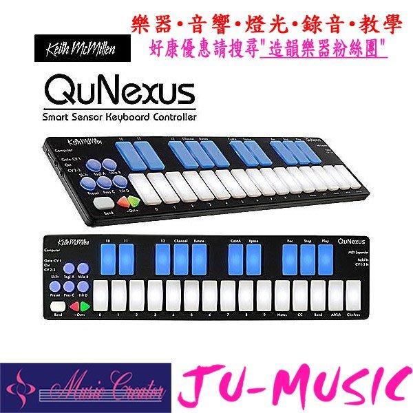 造韻樂器音響~ JU~MUSIC ~ Keith McMillen QuNexus MID