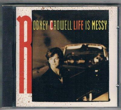 [鑫隆音樂]西洋CD-RODNEY CROWELL LIFE IS MESSY{CK47985}全新/免競標