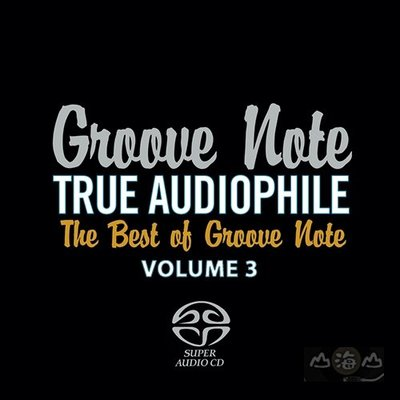 【SACD】Groove Note發燒精選3 THE BEST OF GROOVE NOTE 3---GRV10483