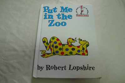 【彩虹小館Q2】英文童書~By Robert Lopshire_put me in the zoo