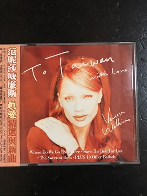Vanessa Williams 范妮莎威廉斯 精選 with love save the best for last
