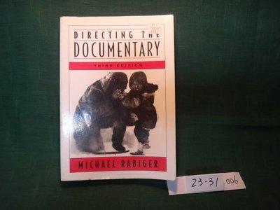 【愛悅二手書坊 23-31】Directing the Documentary  MICHAEL RABIGER