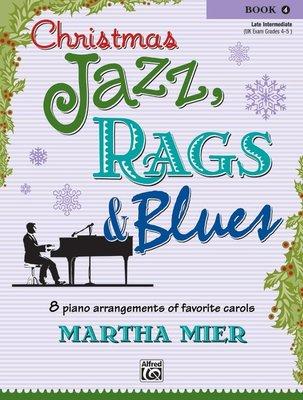 【599免運費】Christmas Jazz, Rags & Blues, Book 4 Alfred 00-26140