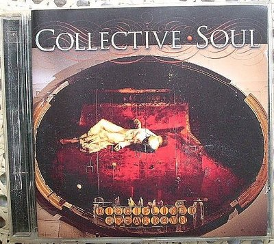 CD~Collective Soul - Disciplined Breakdown專輯..收錄Precious Declaration等..如圖示