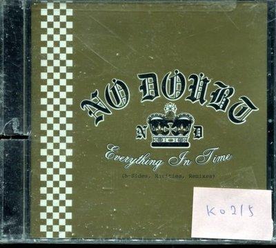 *真音樂* NO DOUBT / EVERYTHING IN TIME 美版 全新 K0215 (左殼切痕) (清倉.下標賣3)