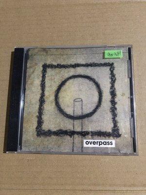 *還有唱片二館*OVERPASS 二手 A0389 (下標幫結)