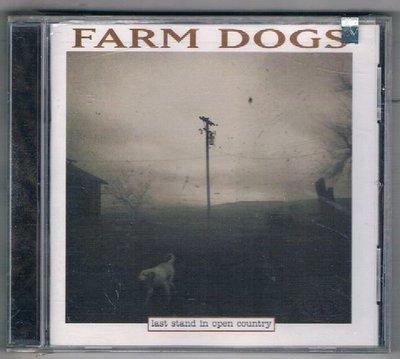 [鑫隆音樂]西洋CD-FARM DOGS / Last Stand In Open Country {77046}/全新