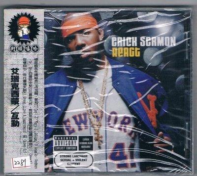[鑫隆音樂]嘻哈CD-艾瑞克西蒙 Erick Sermon :互動 React (全新)免競標