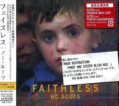 K - FAITHLESS - NO ROOTS - 日版 +2BONUS - NEW