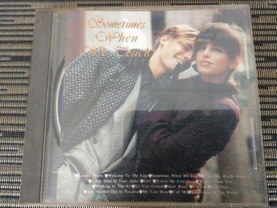 英文CD- Sometimes when we touch (非蔡琴) NW2