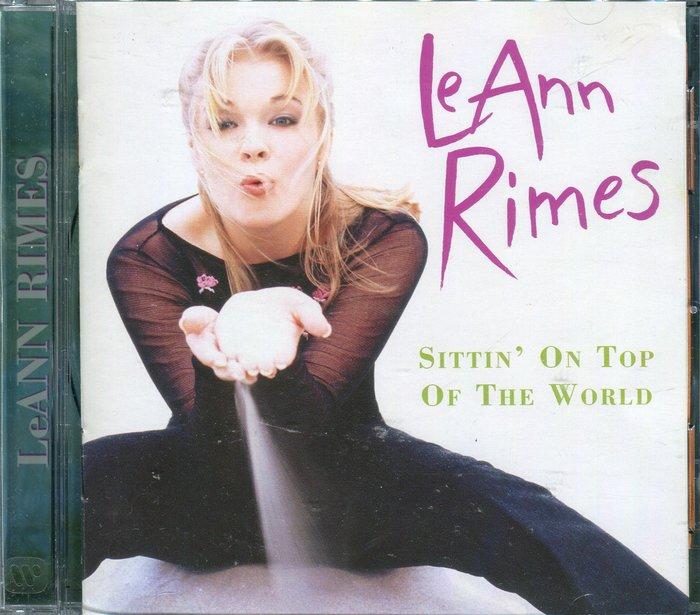 【嘟嘟音樂坊】黎恩萊姆絲 Leann Rimes - 天之驕女 Sittin On Top Of The World