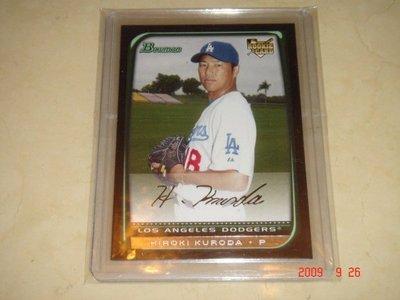 日本旅美球員 Dodgers 黑田博樹 Kuroda 2008 Bowman  RC 球員卡