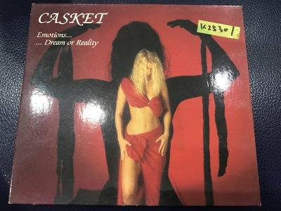 *真音樂*CASKET / EMOTIONS DREAM OR REALITY二手 K25301
