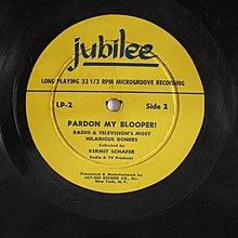 JUBILEE RECORDS - PARDON MY BLOOPER - 早期進口 黑膠唱片版 - 301元起標