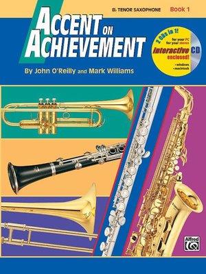 【599免運費】Accent on Achievement, Book 1【B-flat次中音薩克斯】 AP.17088