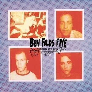 ***最屌的 INDI-PIANO ROCK ..班佛茲三人組  Ben Folds Five -Whatever And Ever Amen