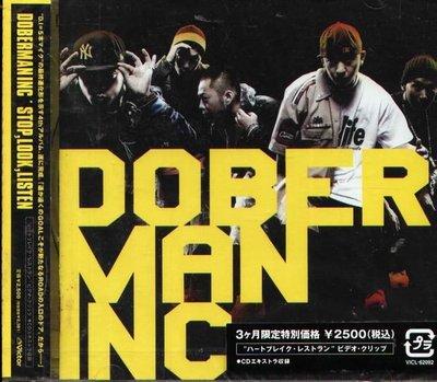 (日版全新未拆) DOBERMAN INC - Stop Look Listen