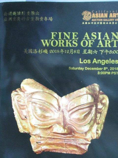 【書寶二手書T1/收藏_XAT】Los Angeles_Fine Asian Works of Art_2018/12/8