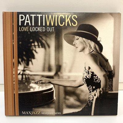 【超音樂】CD/ Patti Wicks 派蒂威克絲 / Love Locked Out 愛情枷鎖