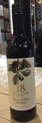 18 MILE GUMS RESERVE SELECTION SHIRAZ RED WINE 紅酒