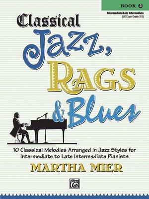 【599免運費】Classical Jazz, Rags & Blues, Book 3 Alfred 00-31860