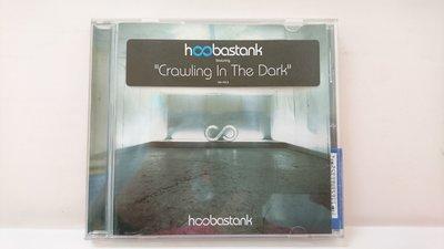 【鳳姐嚴選二手唱片】 Hoobastank 好把戲合唱團  / CRAWLING IN THE DARK (側標)