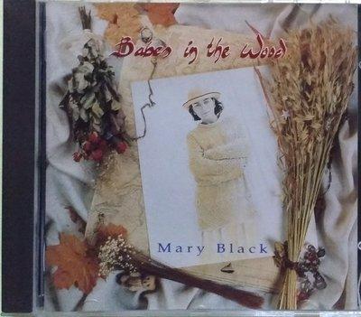 《絕版專賣》Mary Black 瑪莉黑 / Babes In The Wood 森林中的小孩 (歐版.無IFPI)