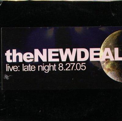 八八 - The New Deal - Live: Late Night 8-27-05 - CD