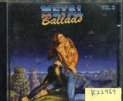 *真音樂* METAL BALLADS VOL.II 二手 K22767