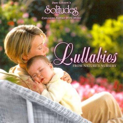 音樂居士*Dan Gibson Solitudes - Lullabies 自然苗圃里的搖籃曲*CD專輯