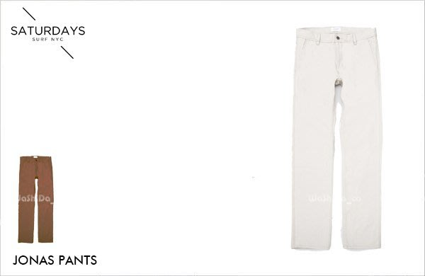 WaShiDa【1053】SATURDAYS NYC 美國品牌 JONAS PANTS 窄版 合身 休閒 牛仔 長褲