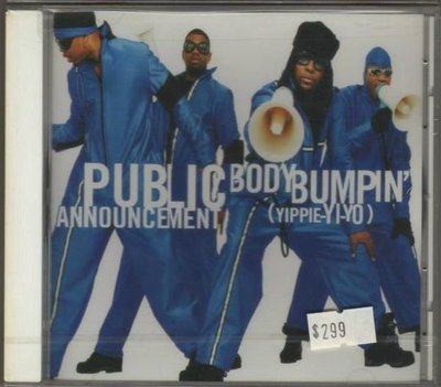 華聲唱片 - Public Announcement / Body Bumpin` / 全新未拆CD -- 110520