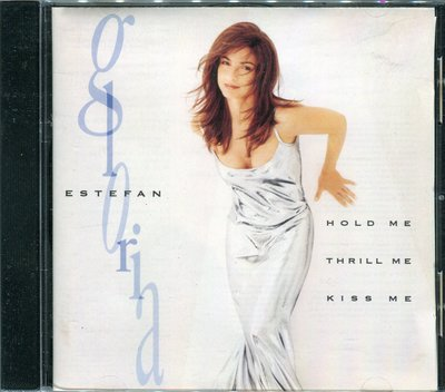 【嘟嘟音樂坊】葛洛莉雅伊斯特芬 Gloria Estefan - Hold Me .Thrill Me .Kiss Me