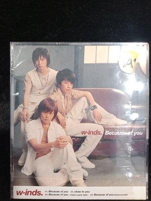 W-inds - Because of You - 2002年EP 進口航空版 - 已拆封試聽一次 - 151元起標