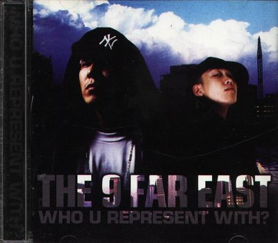 八八 - THE 9 FAR EAST - WHO U REPRESENT WITH - 日版