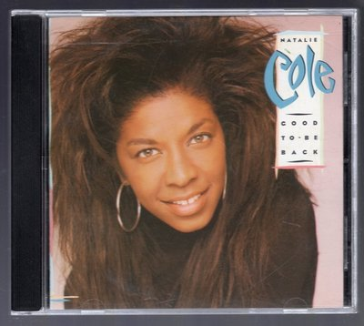 Natalie Cole - Good To Be Back EU版 Miss You Like Crazy n1