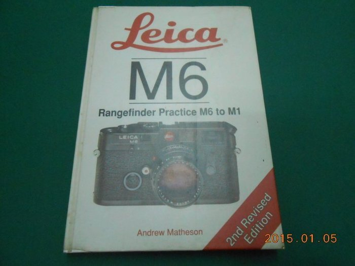 《Leica M6 Rangefinder Practice M6 to M1》八成新 有劃記,摺痕,些微黃斑
