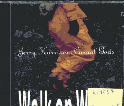 *真音樂* JERRY HARRISON CASUAL GODS / WALK ON  二手 K17654 (封面底破)