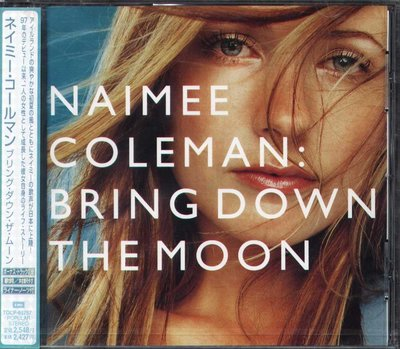 K - Naimee Coleman - Bring Down The Moon - 日版 +1BONUS - NEW