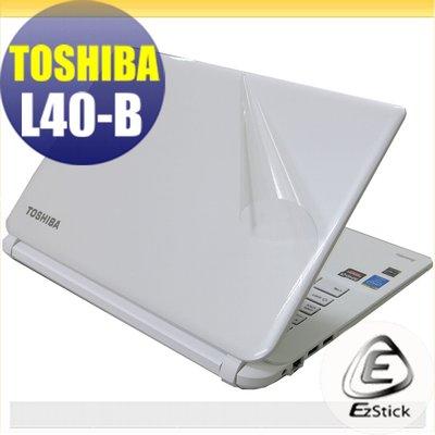 【EZstick】TOSHIBA L40-B  二代透氣機身保護貼(含上蓋、鍵盤週圍)DIY 包膜