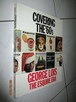 典藏乾坤&書-藝術設計COVERING THE 60S GEORGE LOIS THE ESQUIRE ERA    S