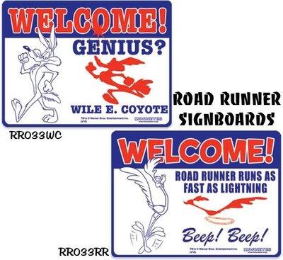 (I LOVE樂多)嗶嗶鳥與歪心狼Road Runner Signboard Welcome歡迎光臨告式牌