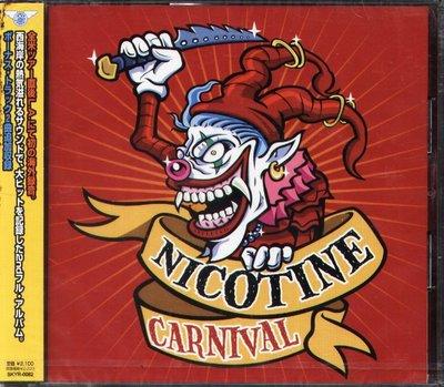 K - NICOTINE - CARNIVAL - 日版 +2BONUS - NEW