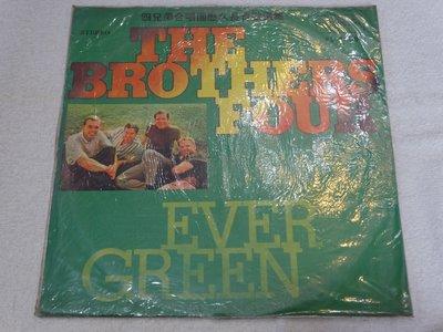 第一黑膠唱片~THE BROTHERS FOUR~EVER GREEN~GREEN FIELDS