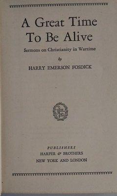 【書香傳富1944】A GREAT TIME TO BE ALIVE 4e_Harry Emerson Fosdick