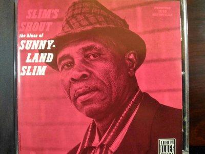 Sunnyland Slim ~ Slim's Shout。