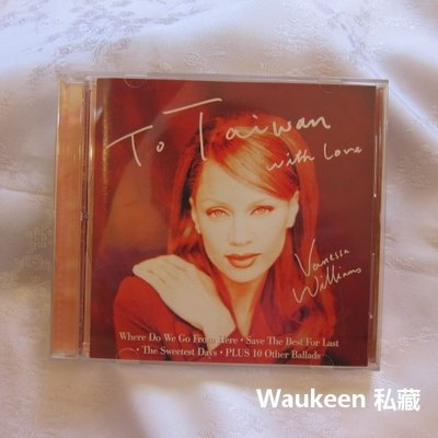 凡妮莎威廉斯 Vanessa Williams 真愛精選與新曲 To Taiwan With Love 寶麗金唱片