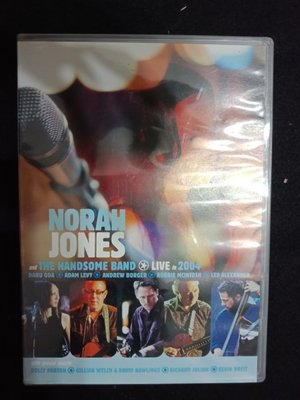 諾拉瓊絲 NORAH JONES AND HE HANDSOME BAND :2004演唱會 DVD - 201元起標