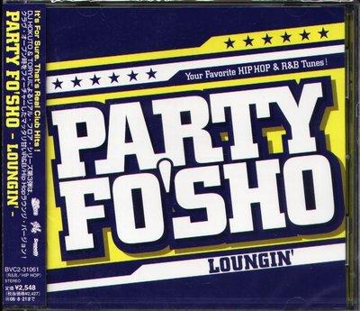 K - Party Fo'Sho Loungin - 日版 TORNTABL FLING - NEW