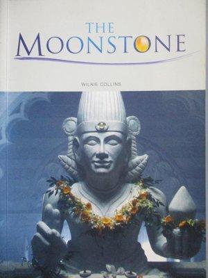 【書寶二手書T2/語言學習_NKO】The moonstone_Wilke Collins; text adaptati